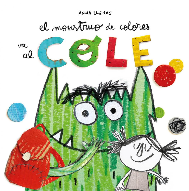 EL MONSTRUO DE COLORES VA AL COLE 9788494883248