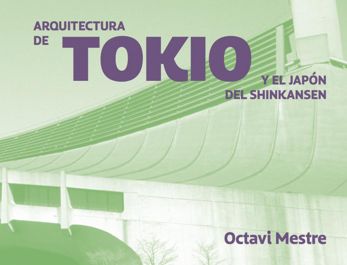 Arquitecturas de Tokio y más allá