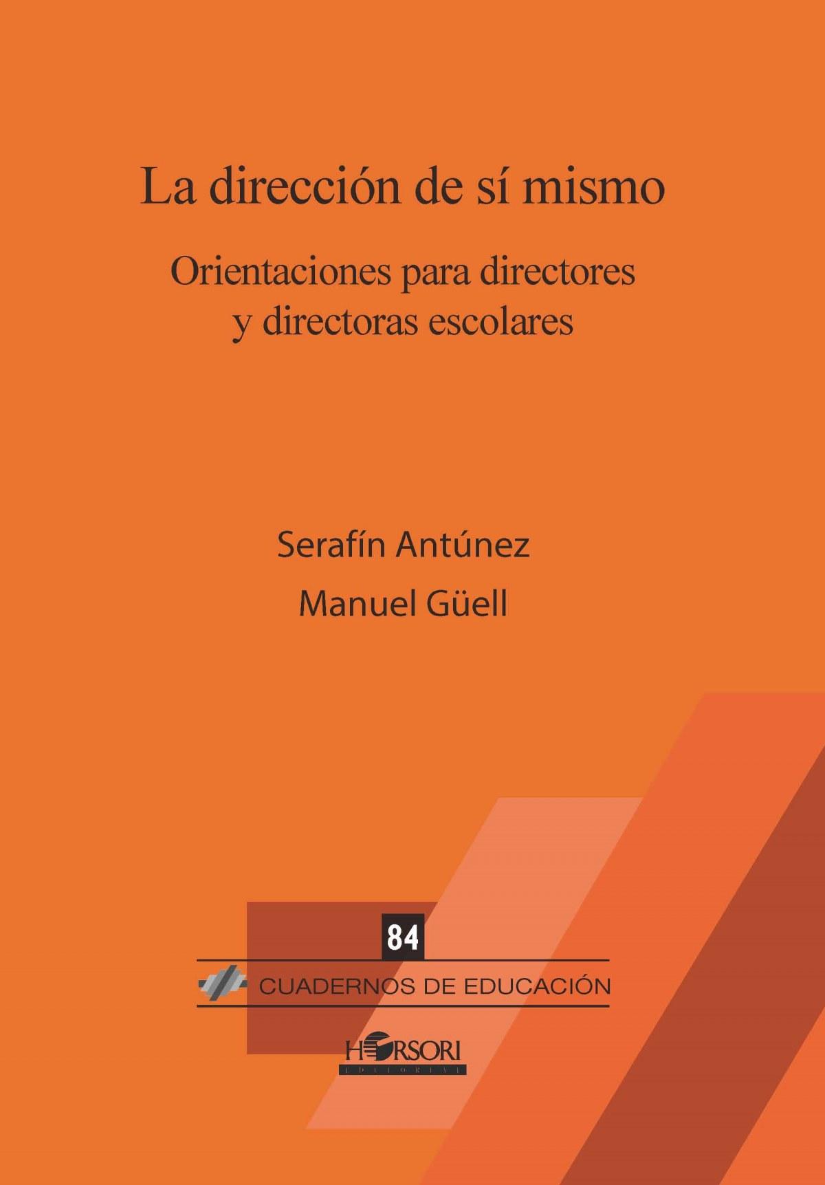 DIRECCIÓN DE SI MISMO. ORIENTACIÓN PARA DIRECTORES Y DIRECTORAS ESCOLARES