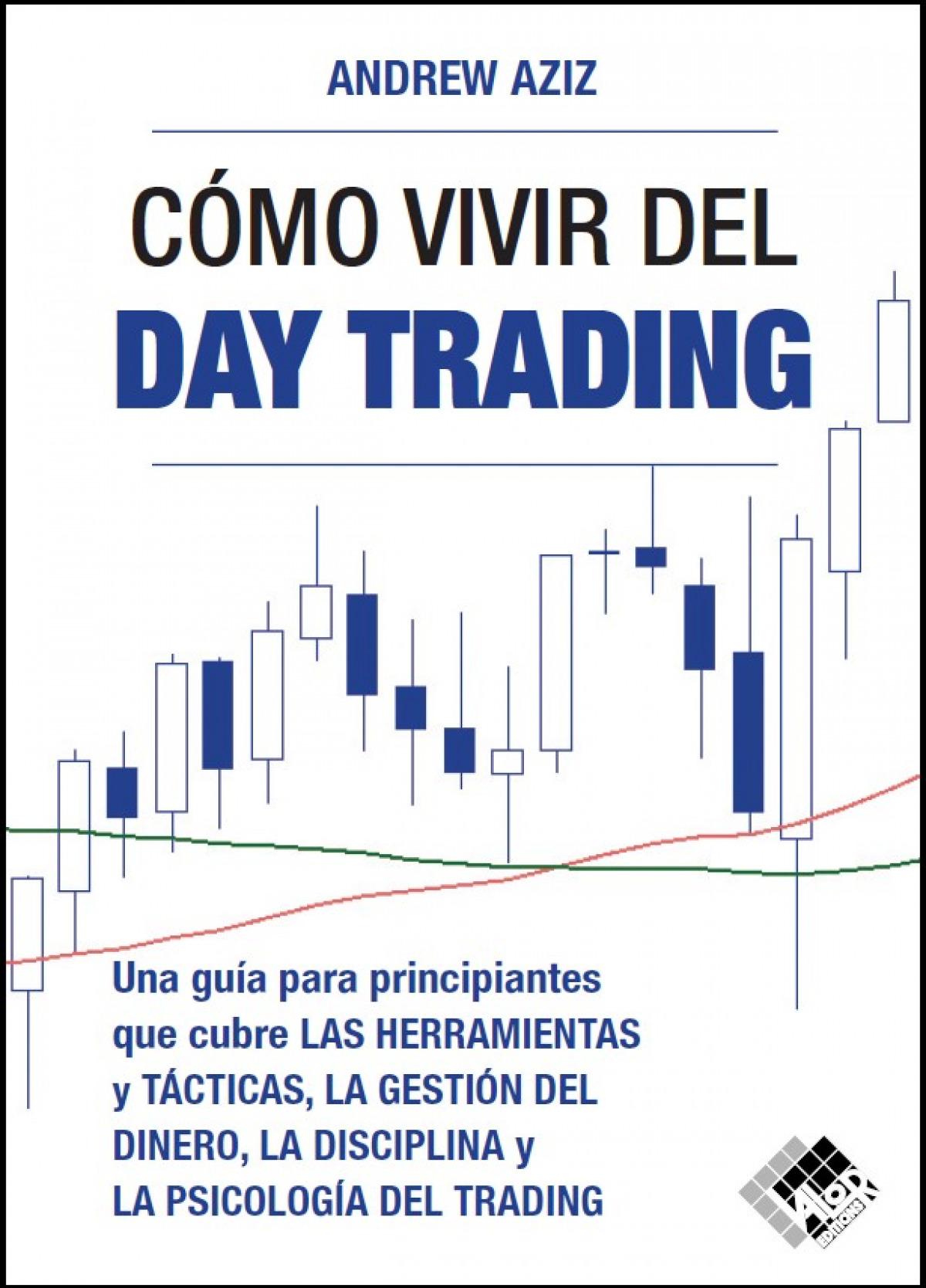 Cómo vivir del day trading