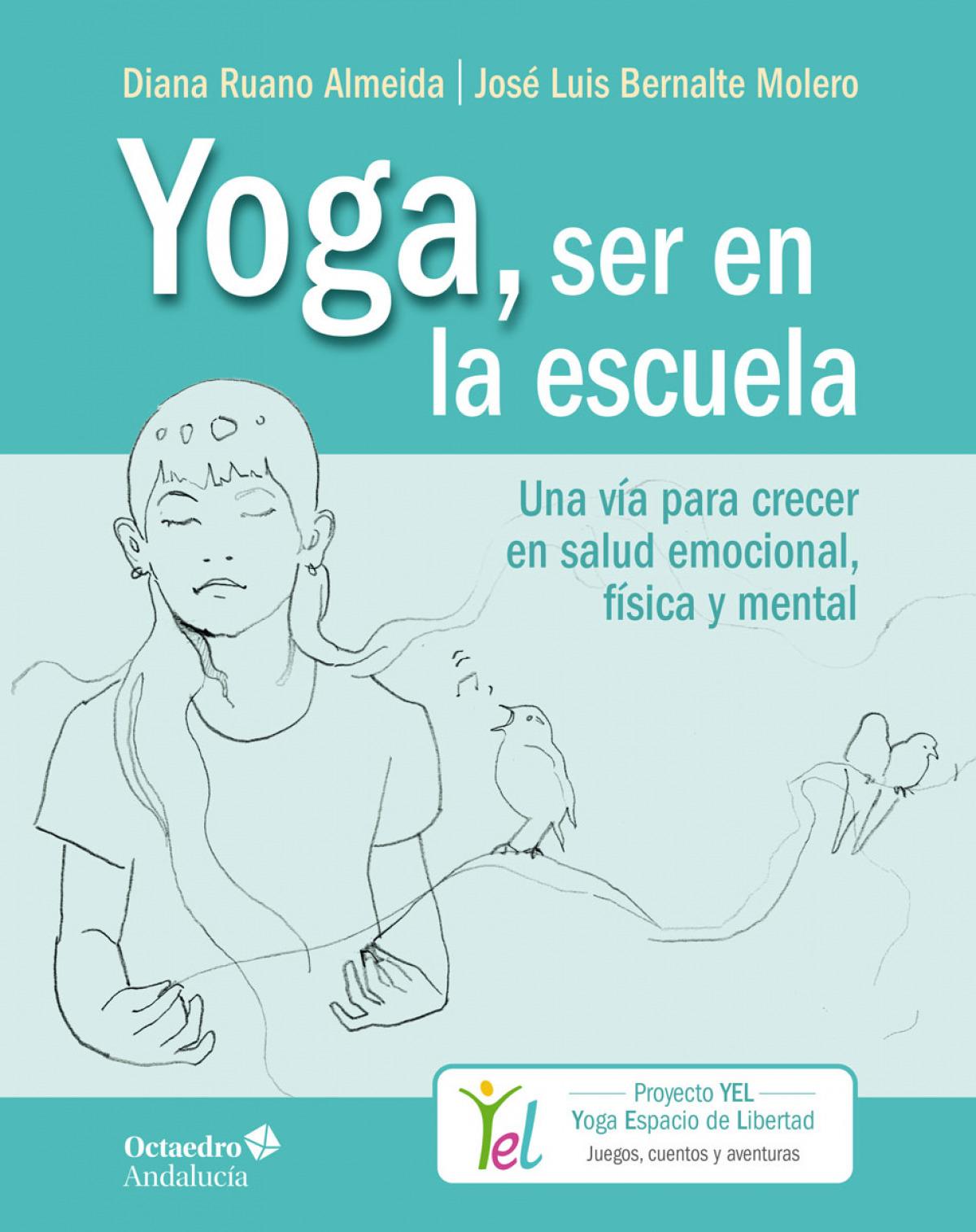 Yoga, ser en la escuela