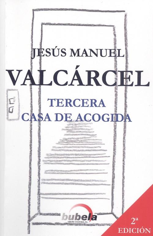 TERCERA CASA DE ACOGIDA. (2ªEDICION)