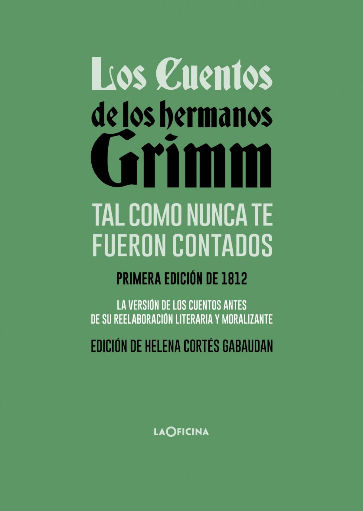 Los cuentos de los hermanos Grimm tal como nunca te fueron contad