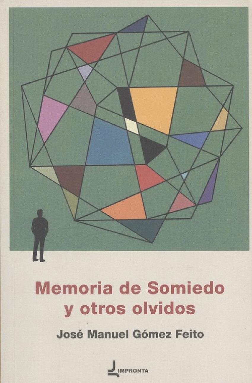 MEMORIA DE SOMIEDO Y OTROS OLVIDOS