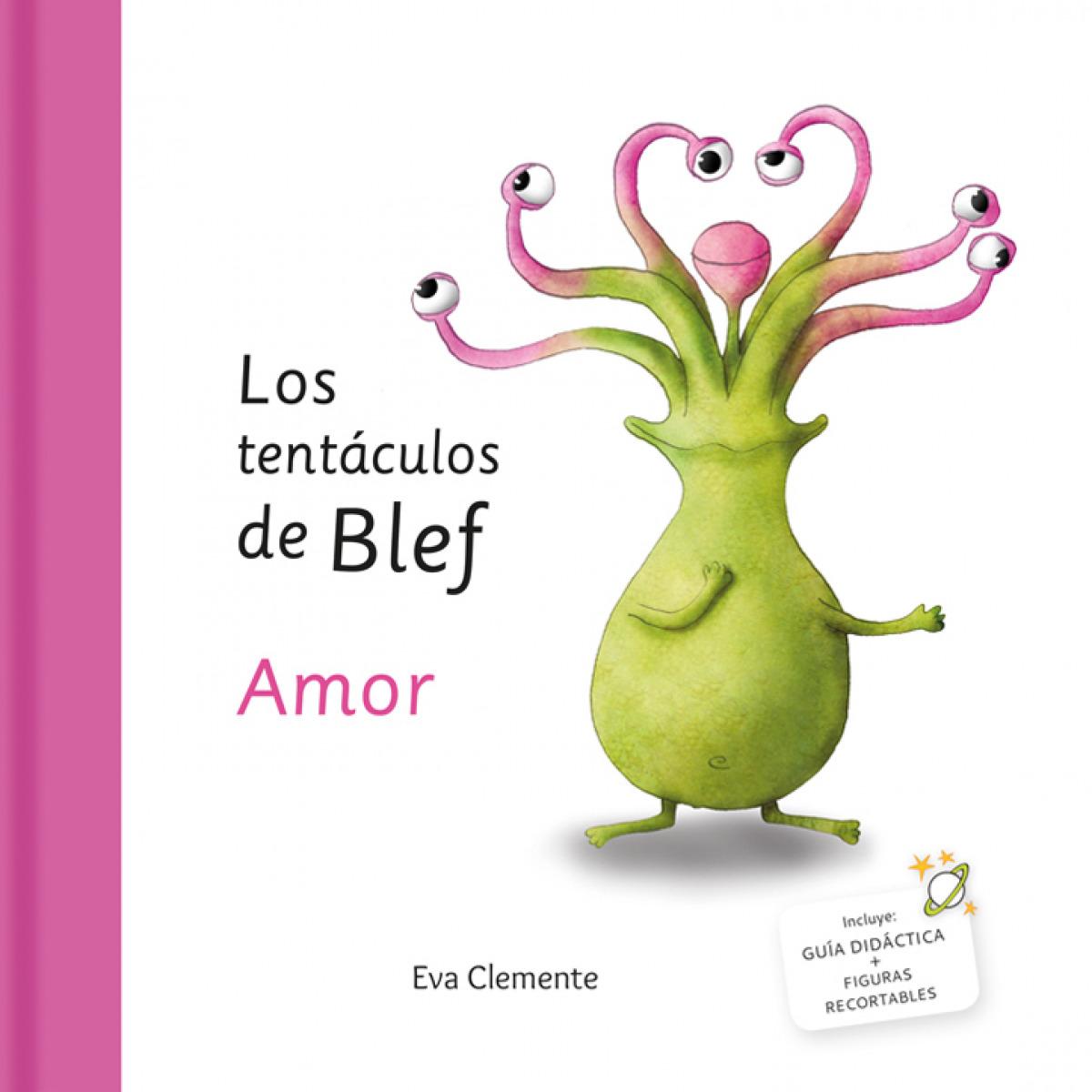 LOS TENTÁCULOS DE BLEF. AMOR