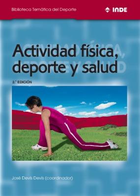 Actividad física, deporte y salud