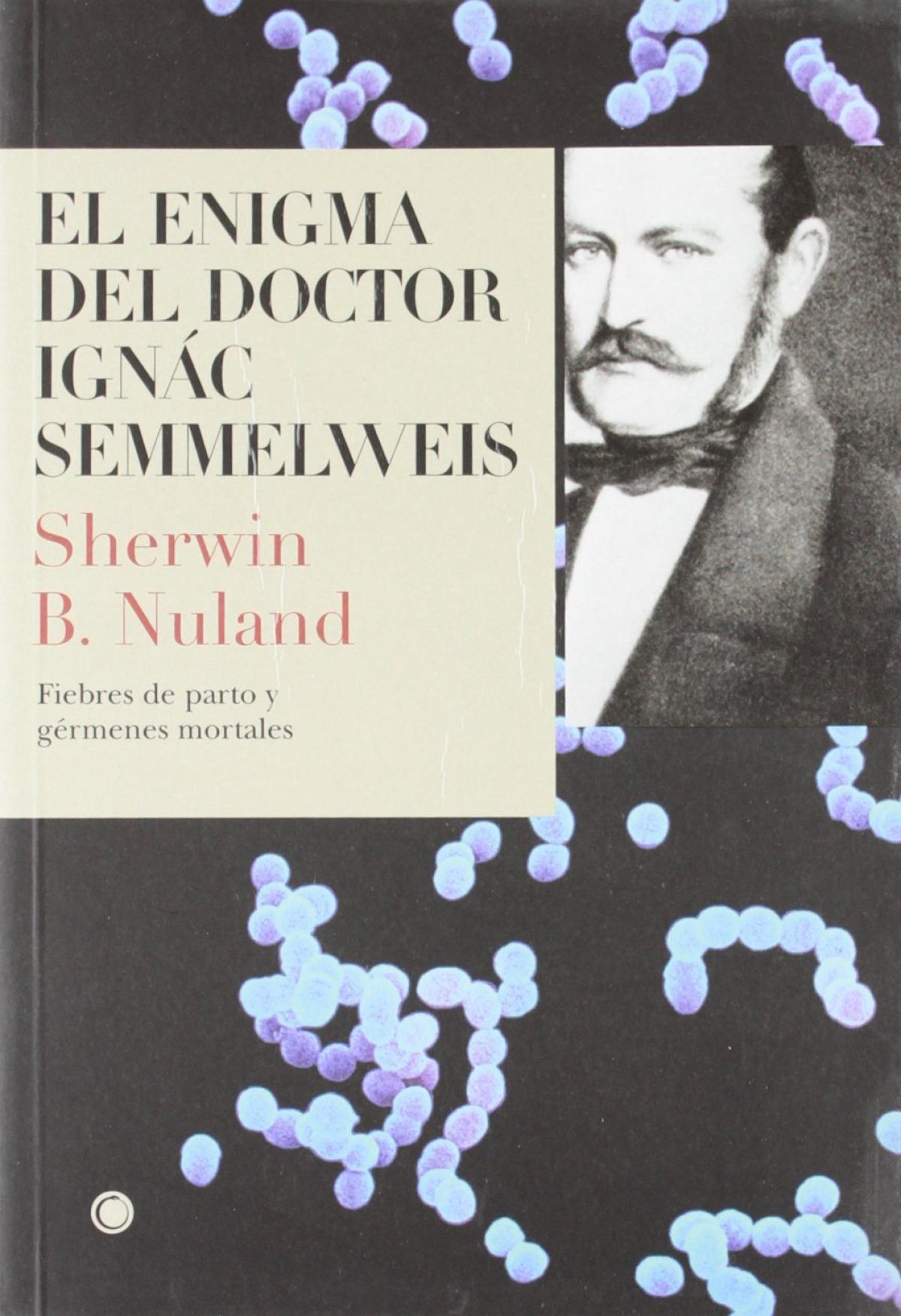 El enigma del doctor Semmelweis