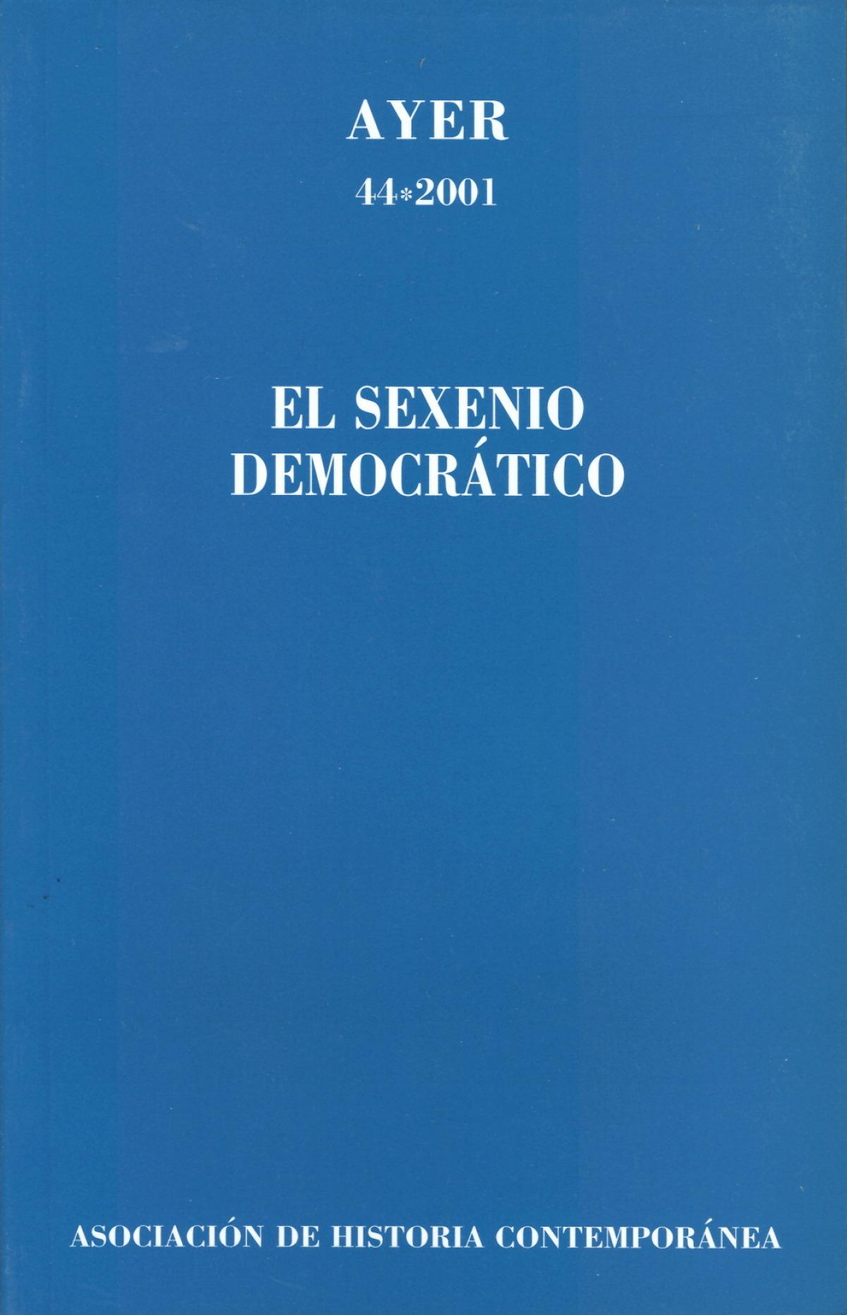 SEXENIO DEMOCRÁTICO, EL