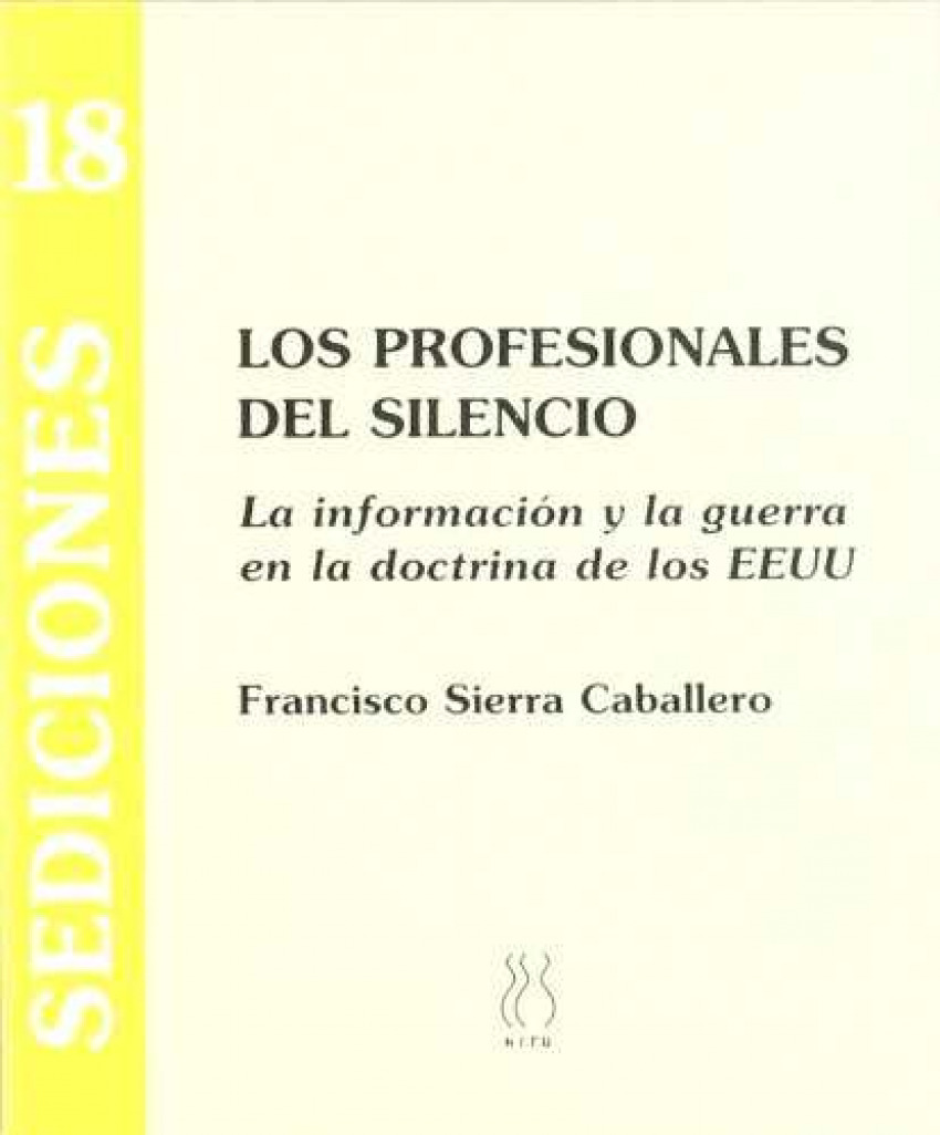 Los profesionales del silencio