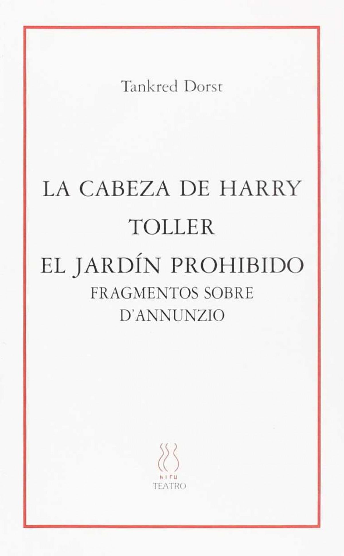 La cabeza de Harry;Toller;El jardin prohibido