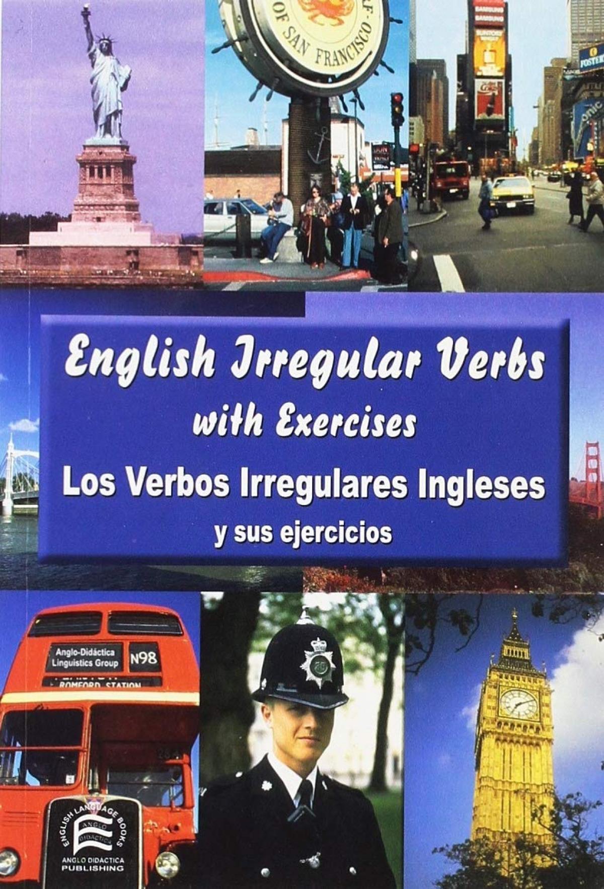 English irregular verbs = Los verbos irregulares ingleses y sus ejercicios 9788495959065