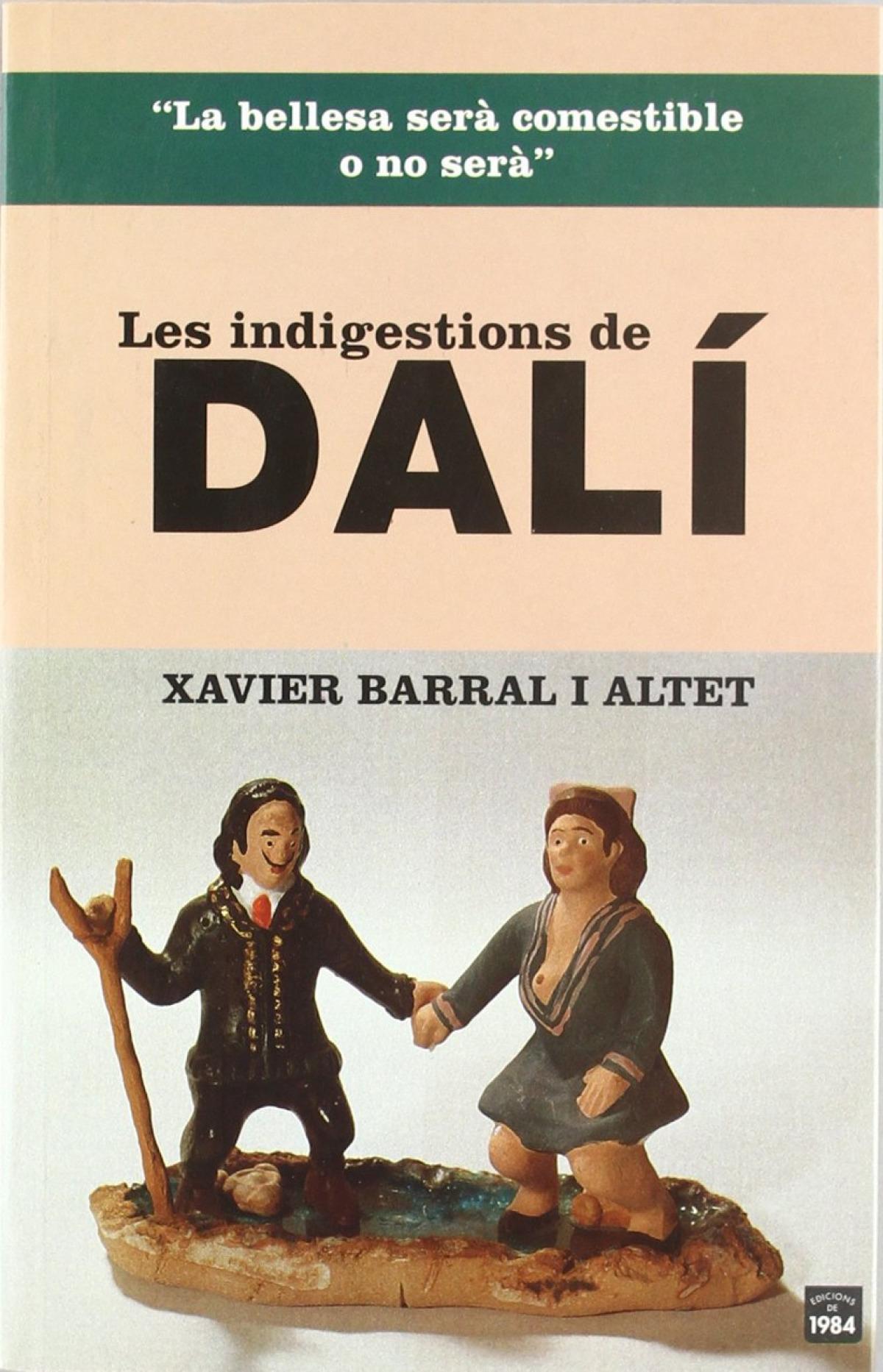 Les indigestions de Dalí