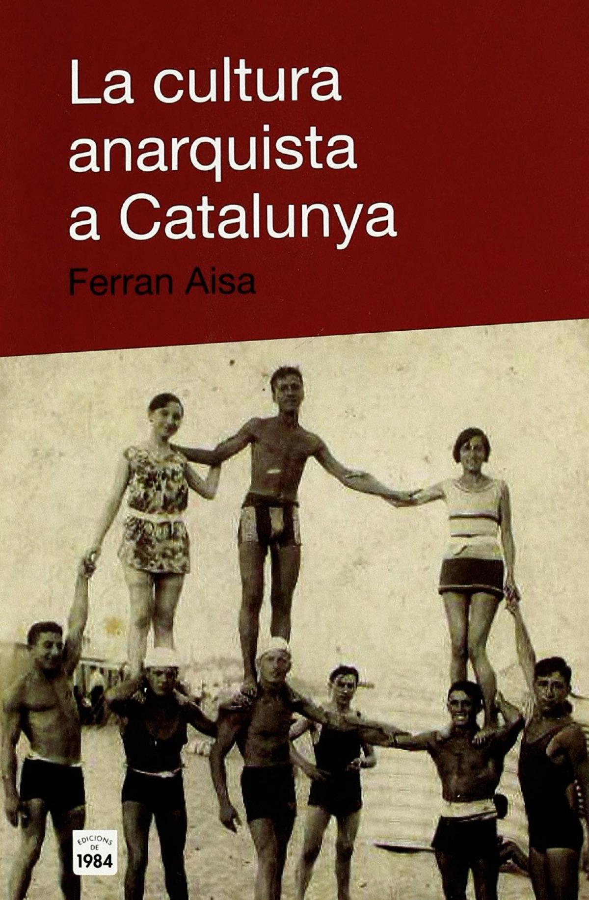 La cultura anarquista a Catalunya