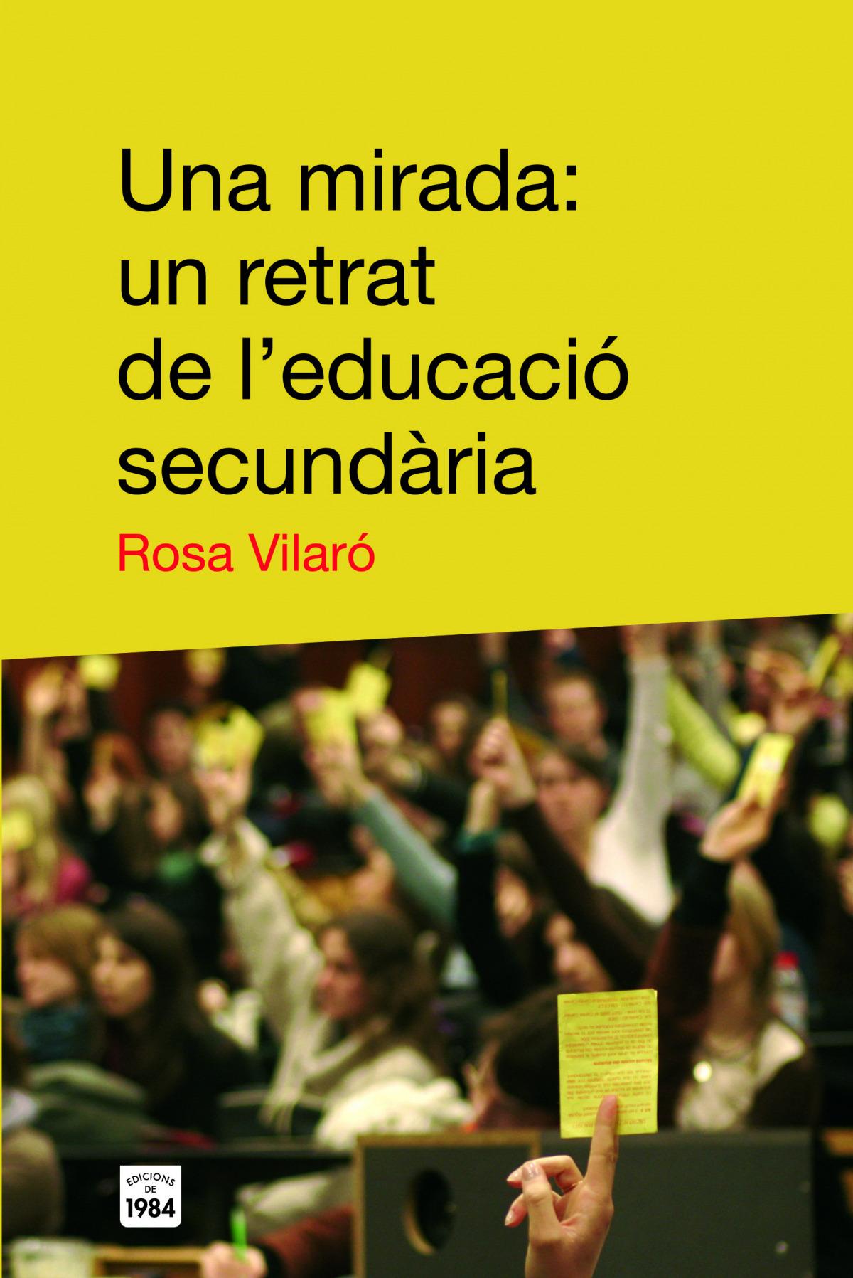 Una mirada: un retrat de l'educació secundària