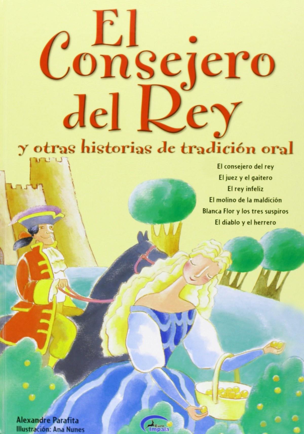 Consejero Del Rey Y Otras Historias De Tradicion Oral