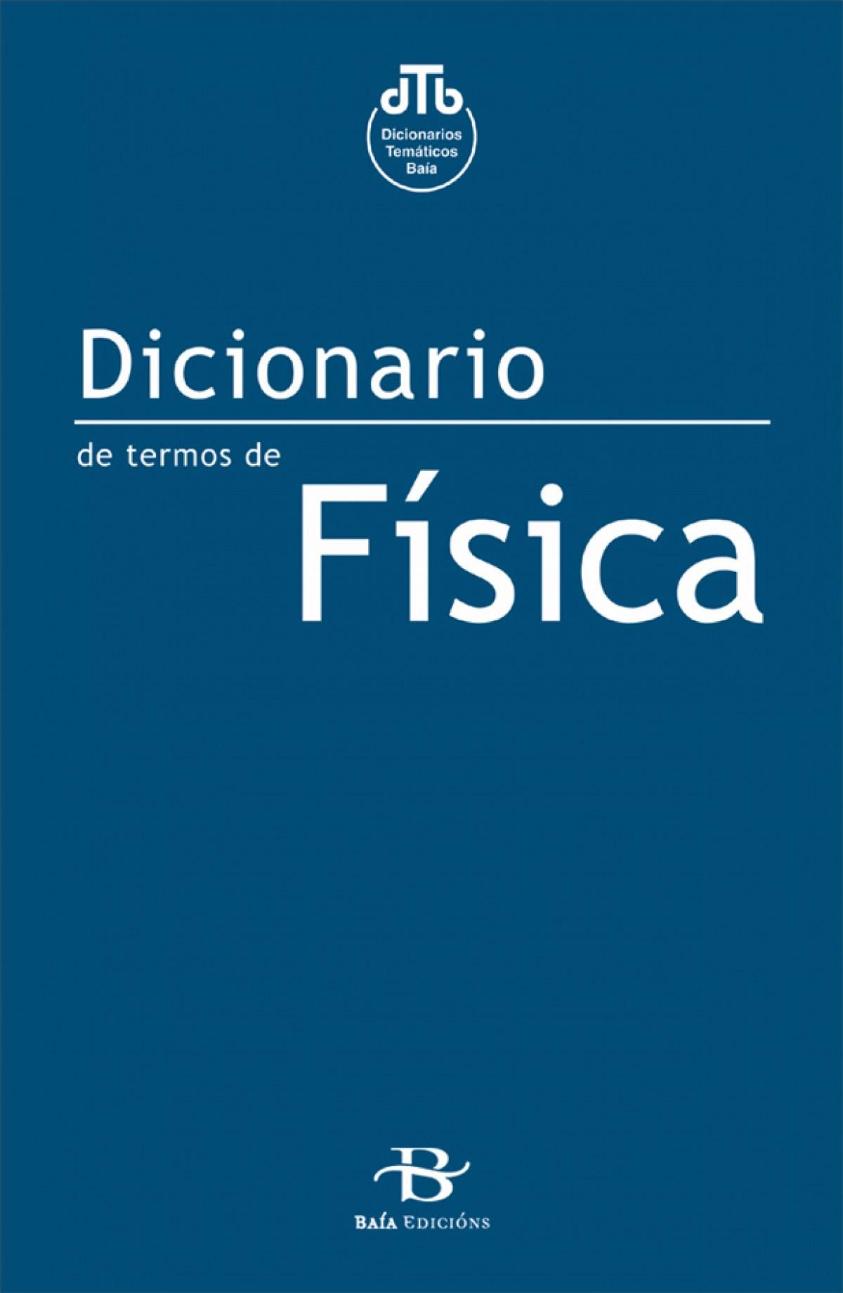 DICIONARIO DE FÍSICA