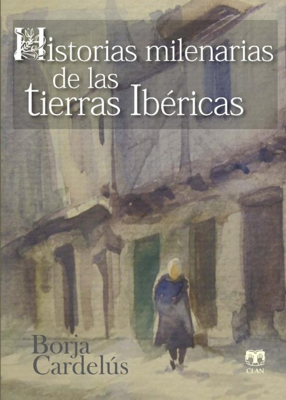 HISTERIAS MILENARIAS TIERRAS UBERICAS