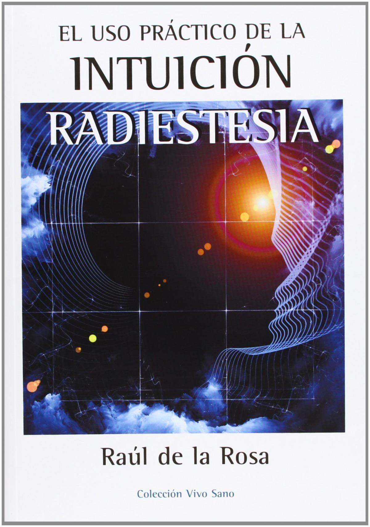 Uso práctico de la intuición:radiestesia