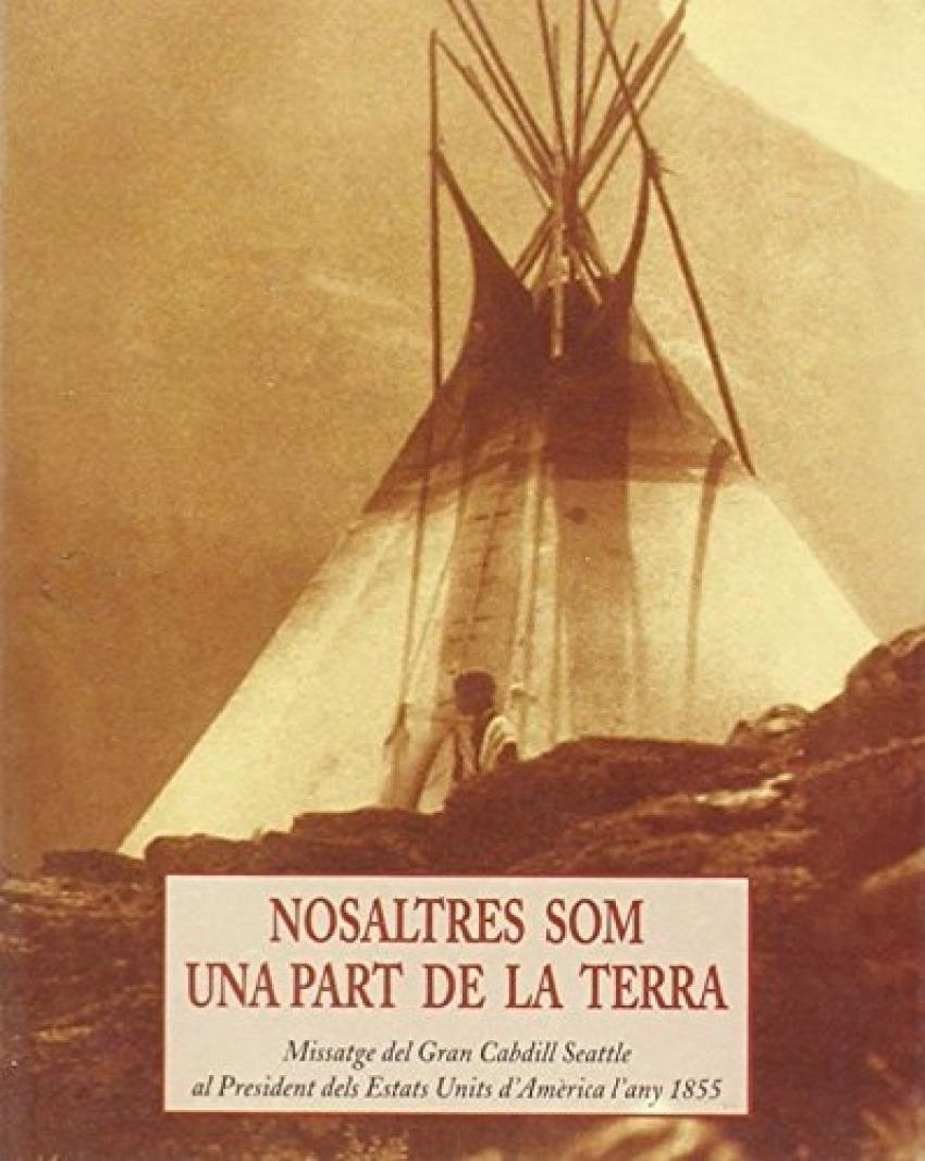 NOSALTRES SOM UNA PART DE LA TERRA