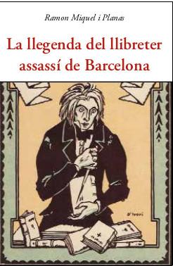 La llegenda del llibreter assassí de Barcelona