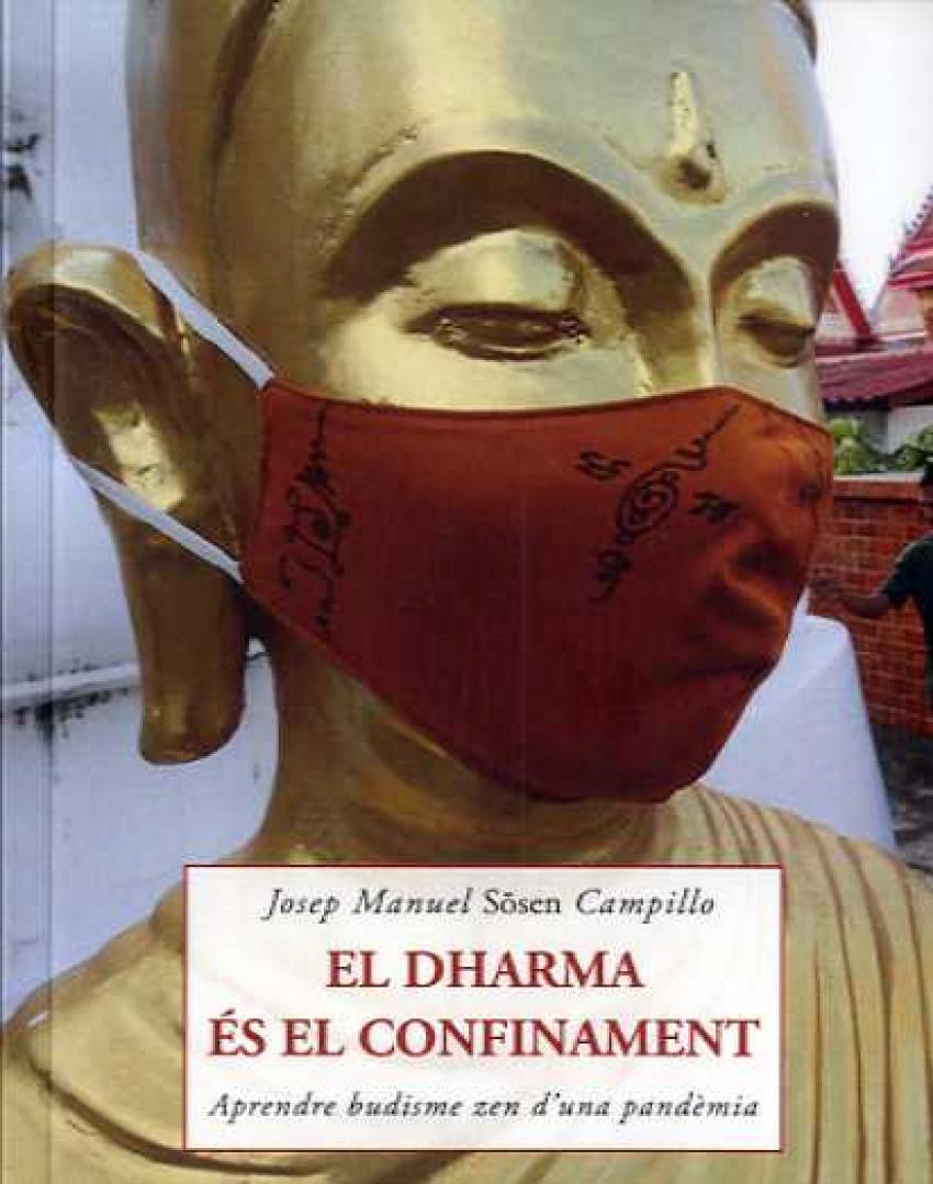 El Dharma és el confinament