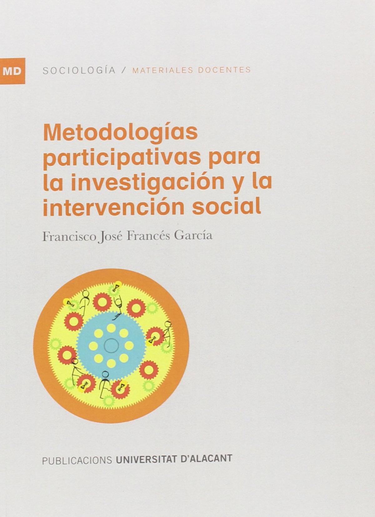 Metodologías participativas para la investigación y la intervención social