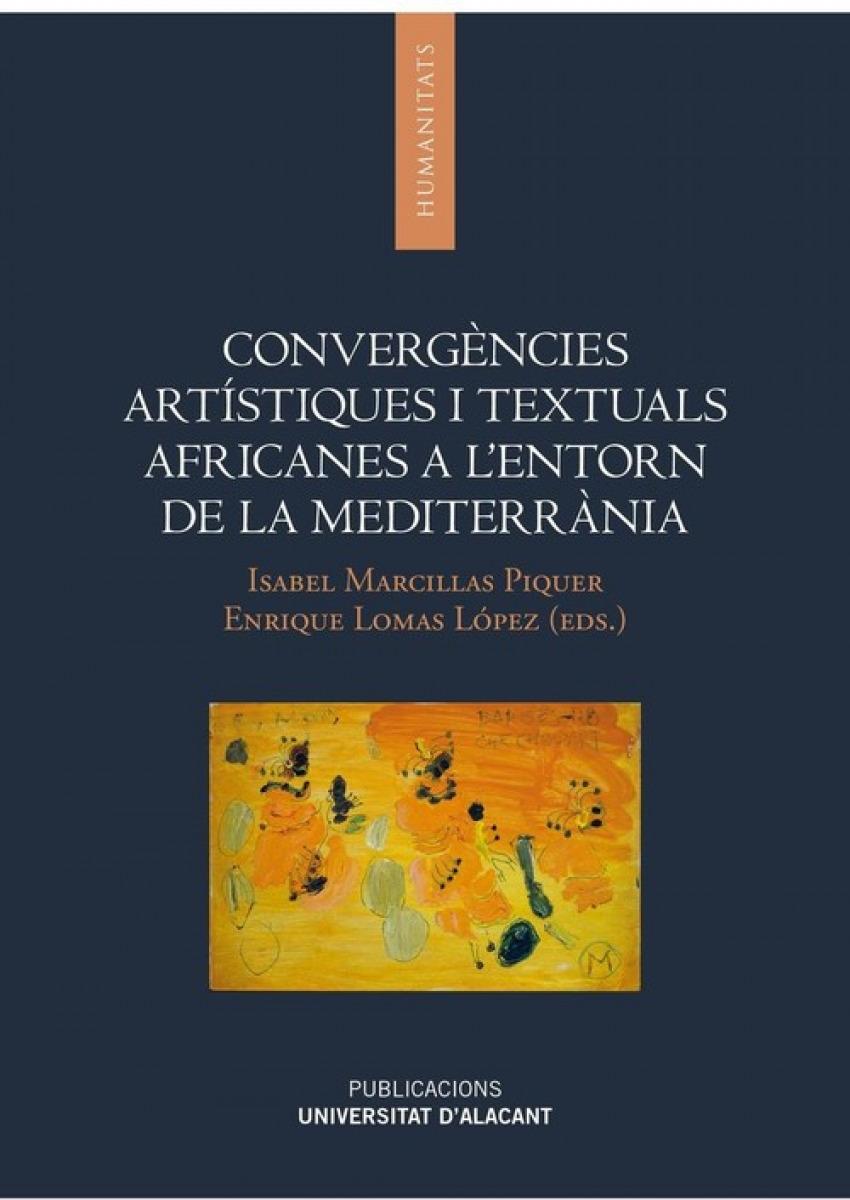 CONVERGENCIES ARTISTIQUES I TEXTUALS AFRICANES A L ENTORN DE LA MEDITERRANIA