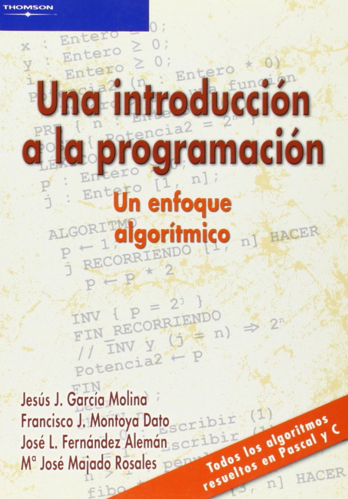 Una introduccion a la programacion: un enfoque algoritmico 9788497321853