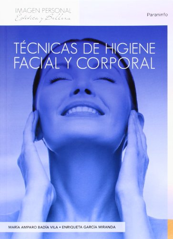 Técnicas higiene facial y corporal