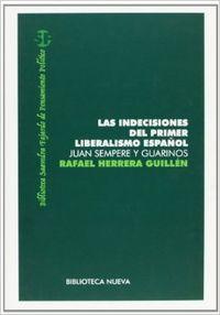 INDECISIONES DEL PRIMER LIBERALISMO ESPAÑOL, JUAN SEMPERE Y