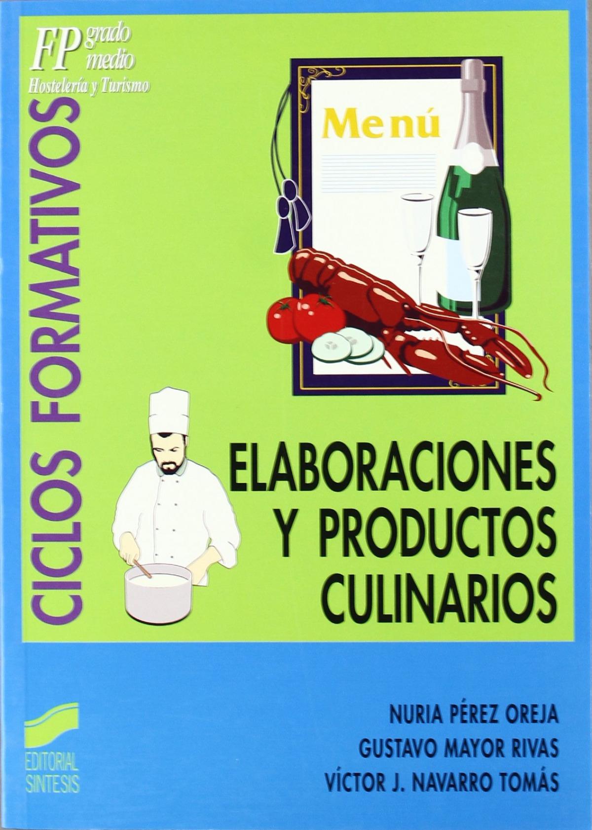 ELABORACIONES Y PRODUCTOS CULINARIOS -