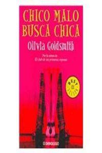 chico malo busca chica olivia goldsmith