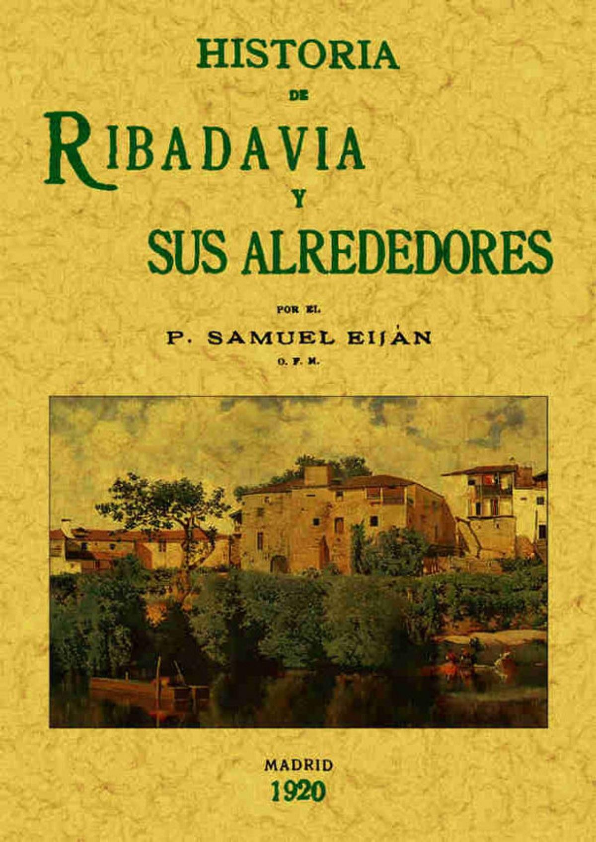 Historia de Ribadavia y sus alrededores 9788497611503