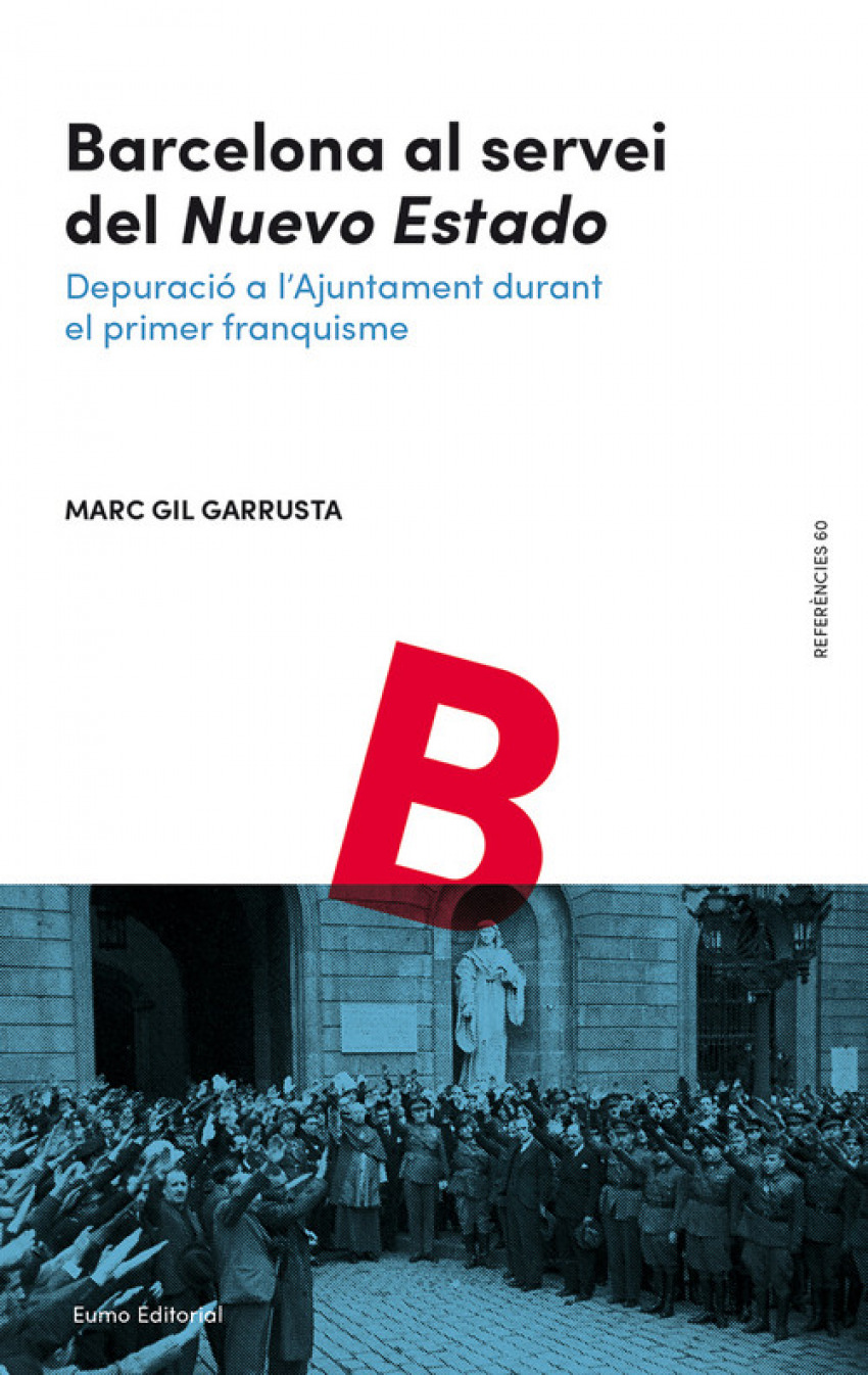 BARCELONA AL SERVEI DEL NUEVO ESTADO