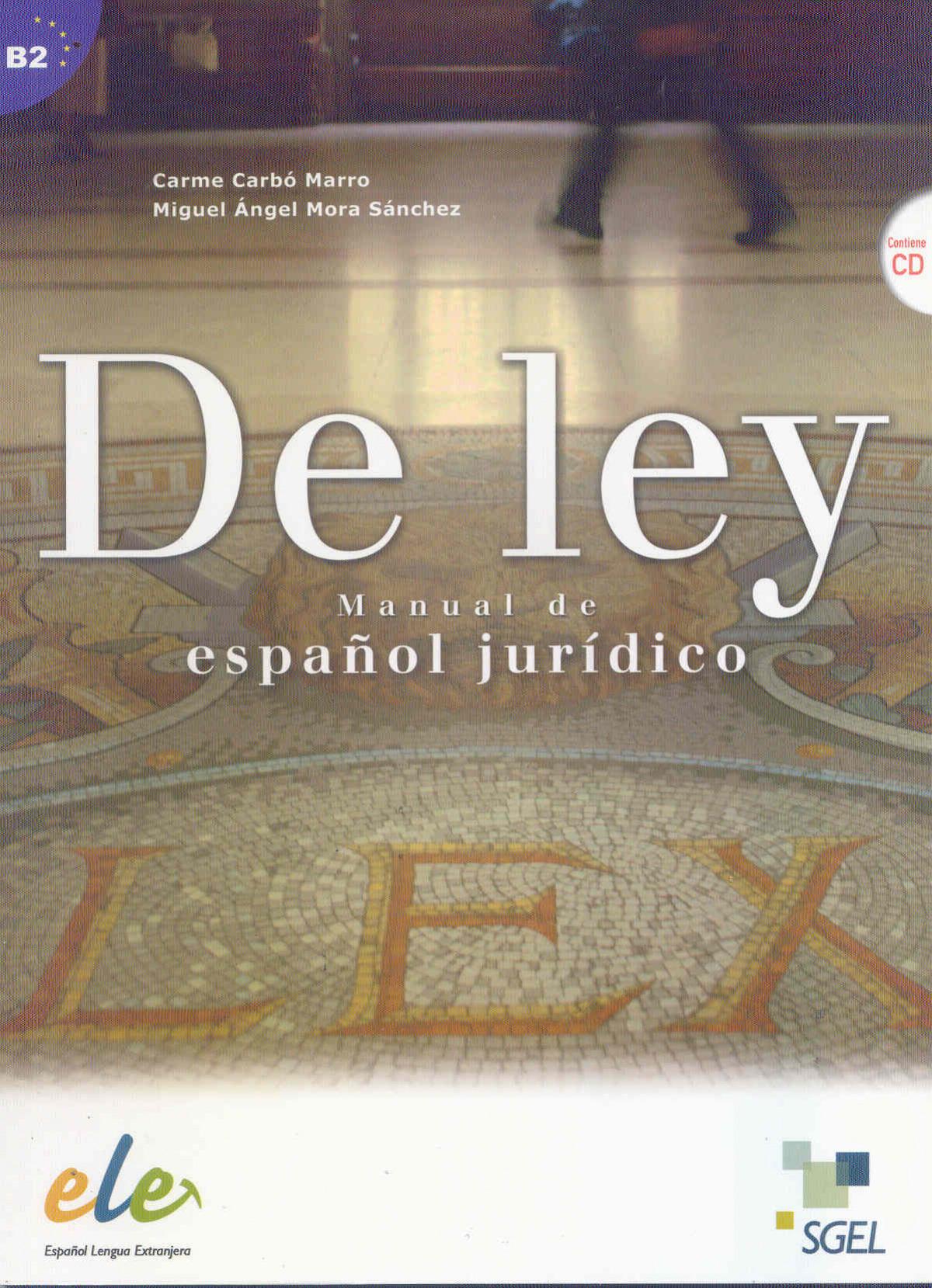 De ley: manual de español juridico