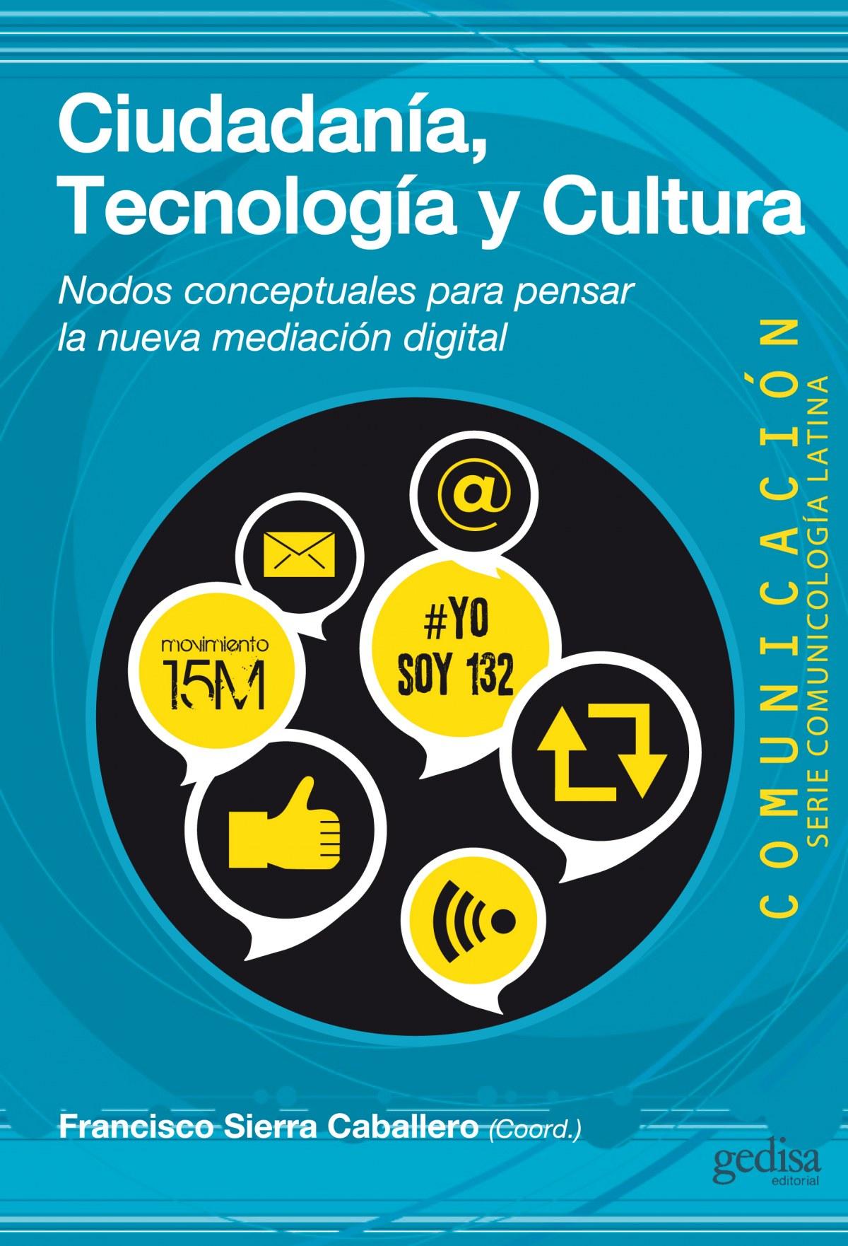Ciudadanía, tecnología y cultura