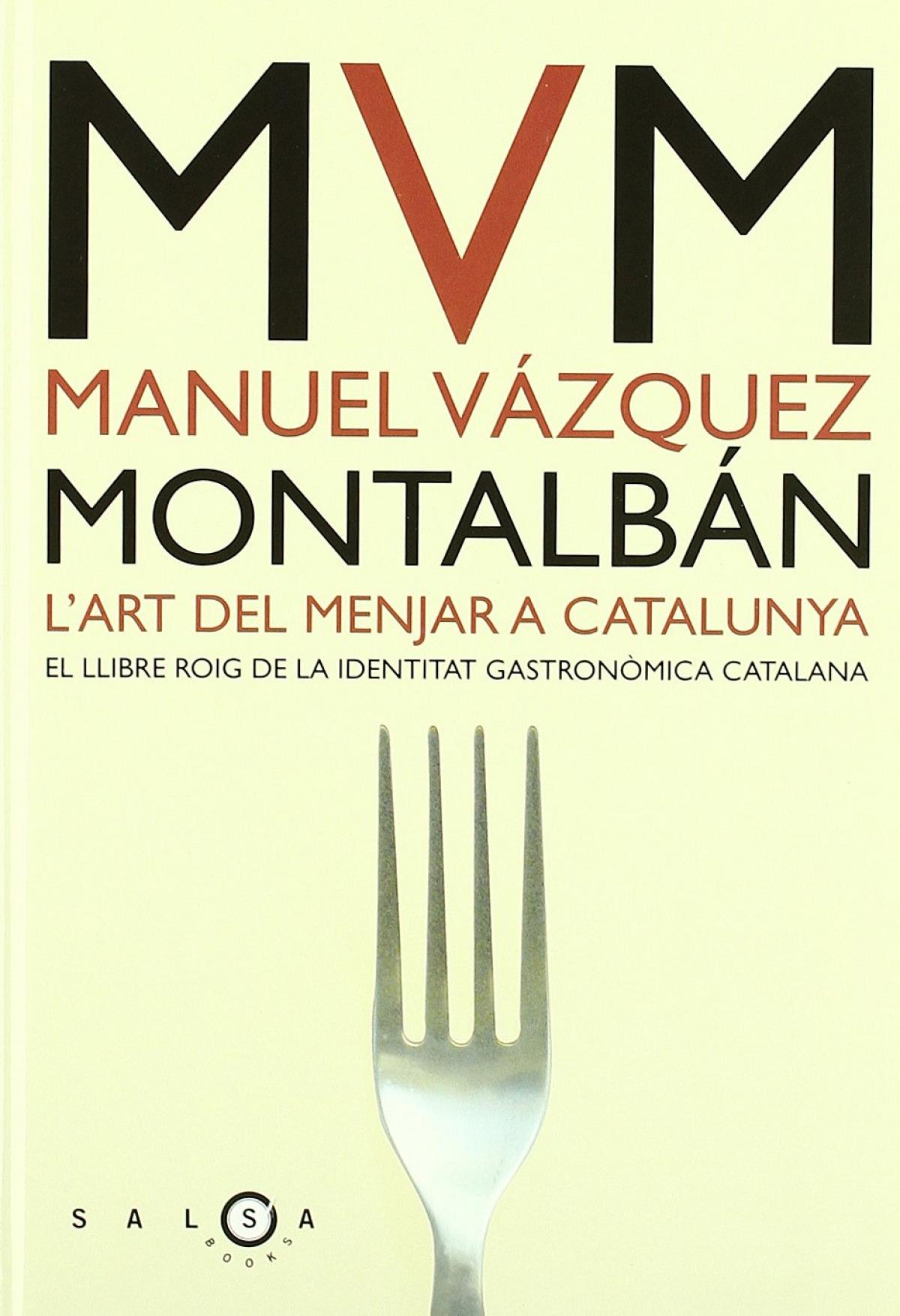 L´art de menjar a Catalunya