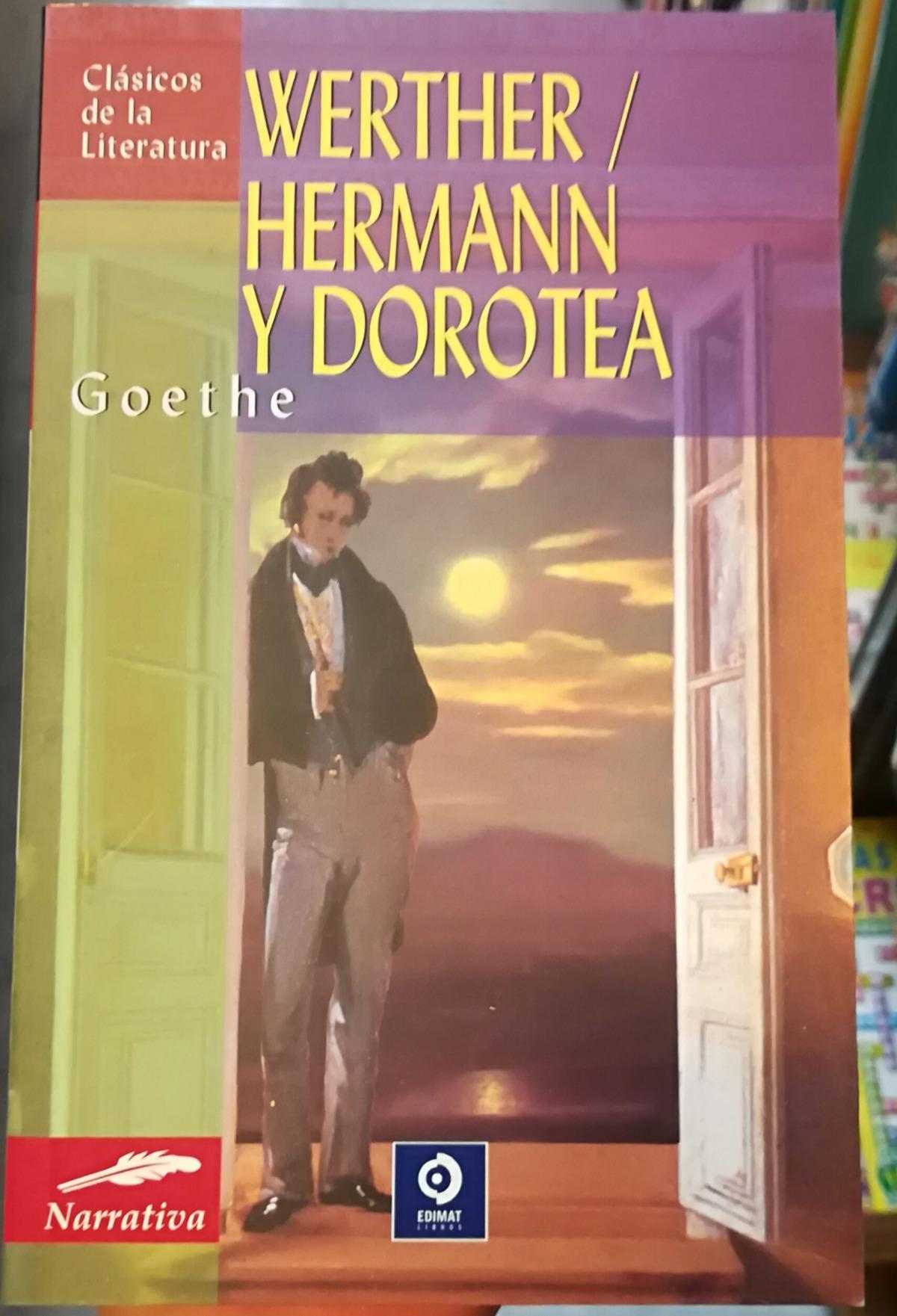 Werther / Herman y Dorotea