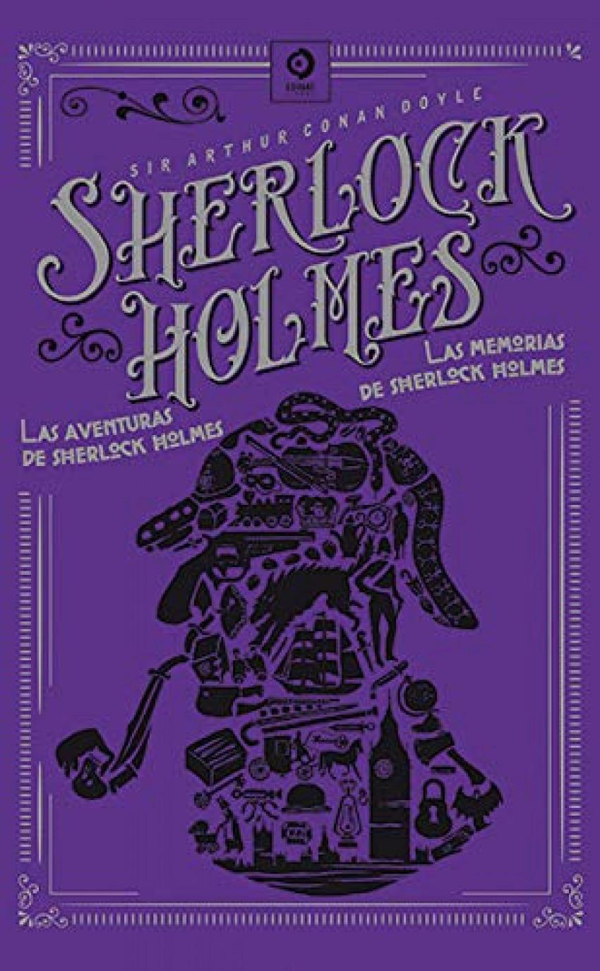 LAS AVENTURAS DE SHERLOCK HOLMES / LAS MEMORIAS DE SHERLOCK HOLMES