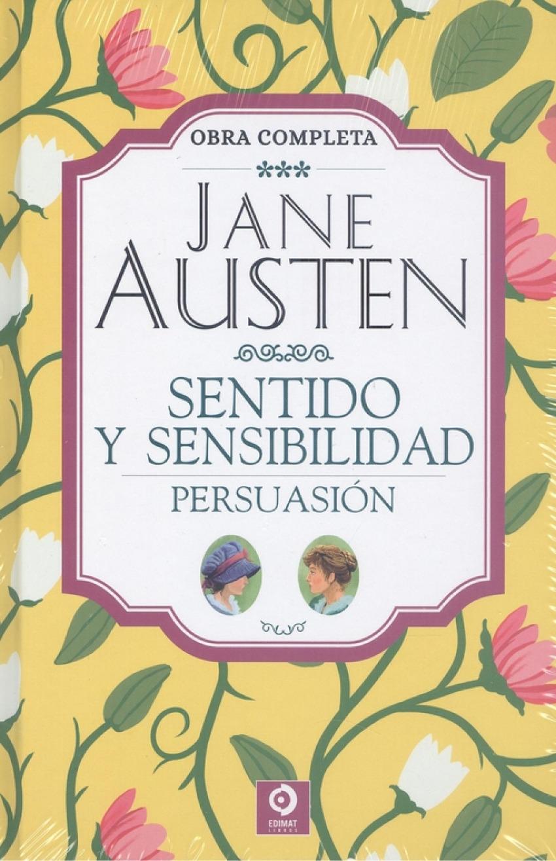 JANE AUSTEN SENTIDO Y SENSIBILIDAD PERSUASIÓN