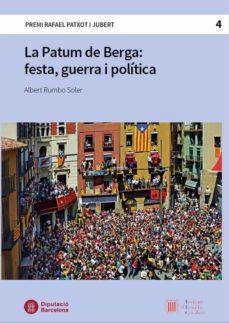 La Patum de Berga : Festa, guerra i política