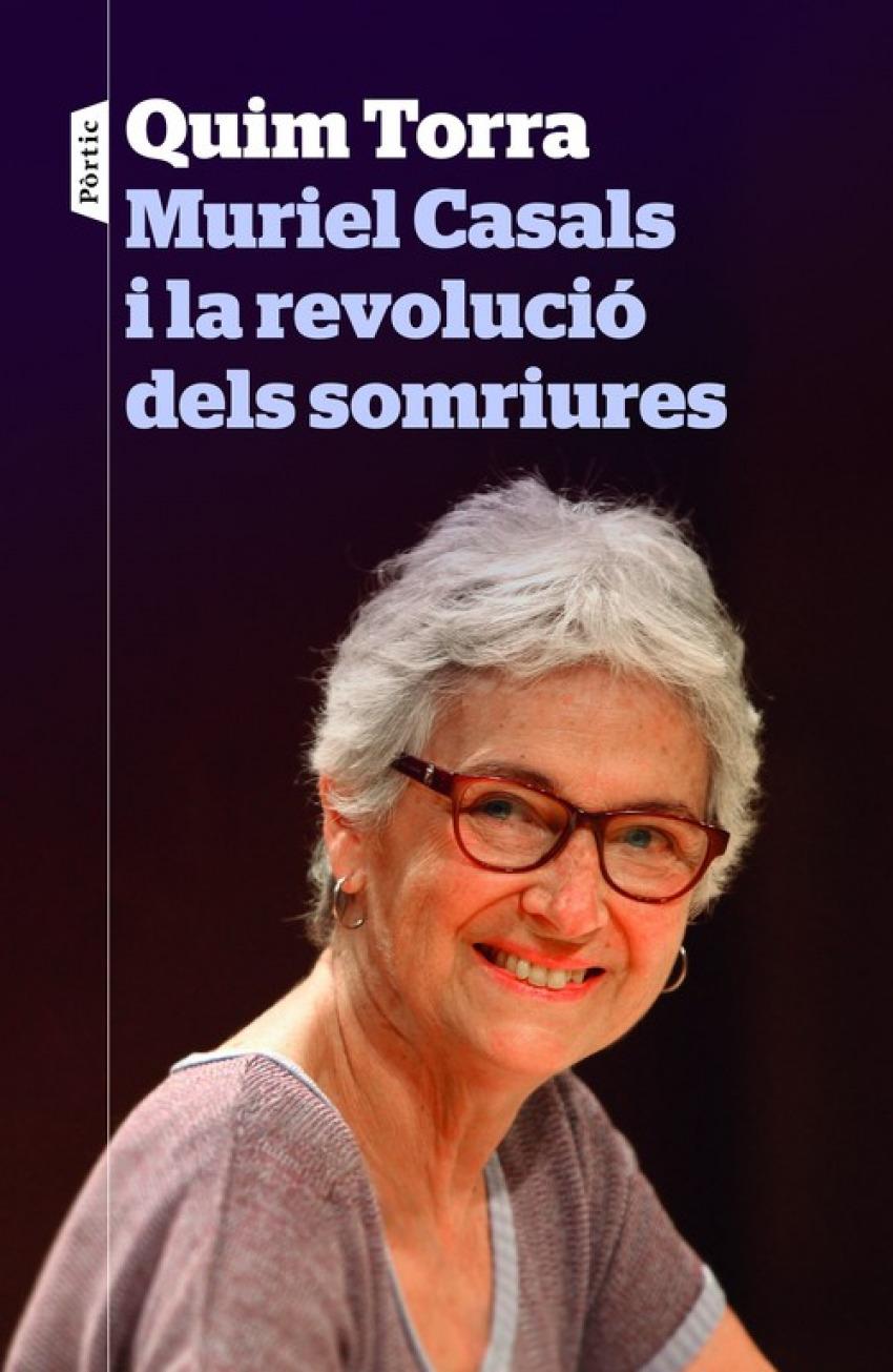 Muriel casals i la revolucio dels somriures