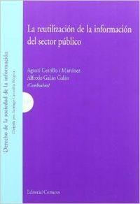 La reutilizacion de la informacion del sector publico