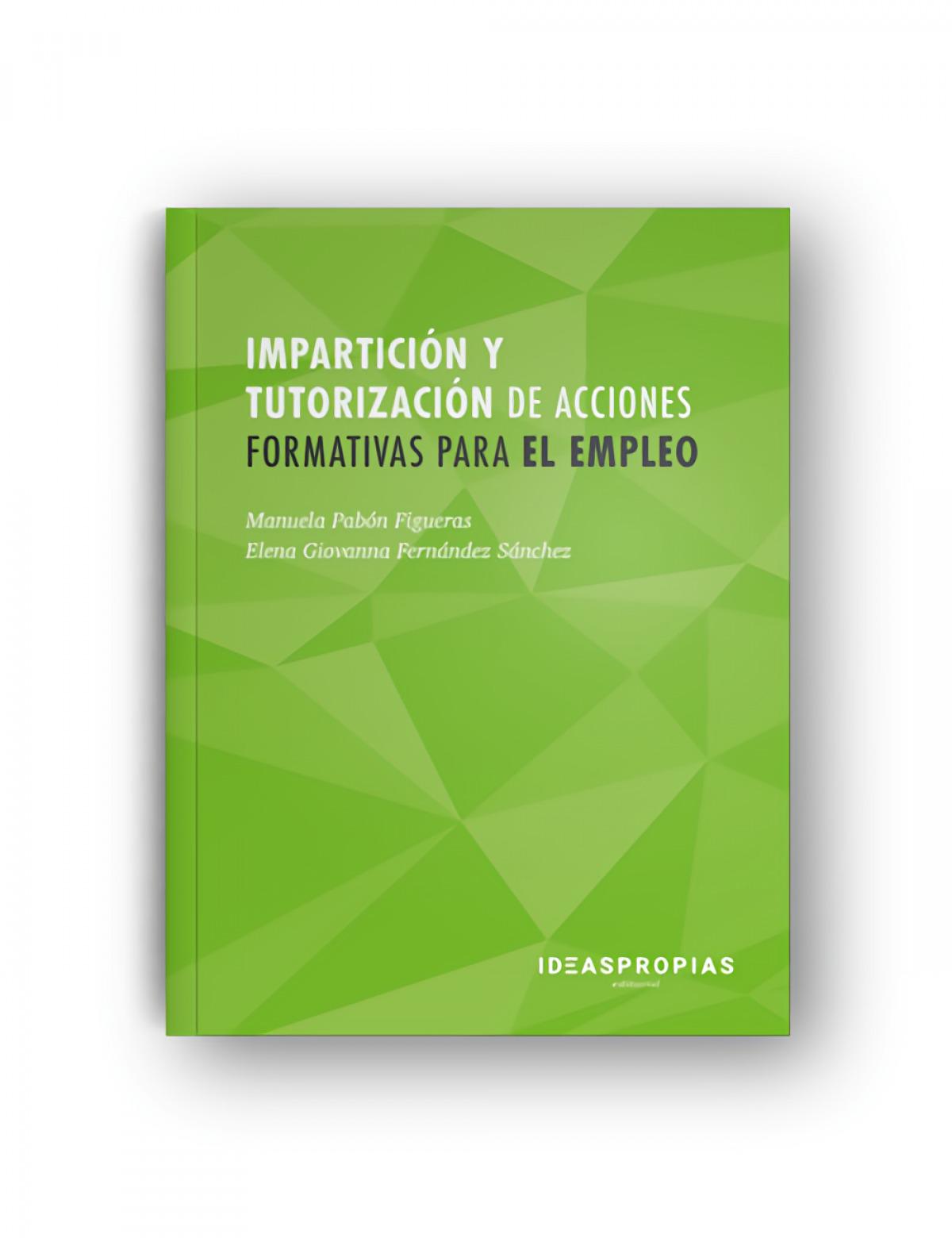 IMPARTICIÓN Y TUTORIZACIÓN DE ACCIONES FORMATIVAS PARA EL EMPLEO