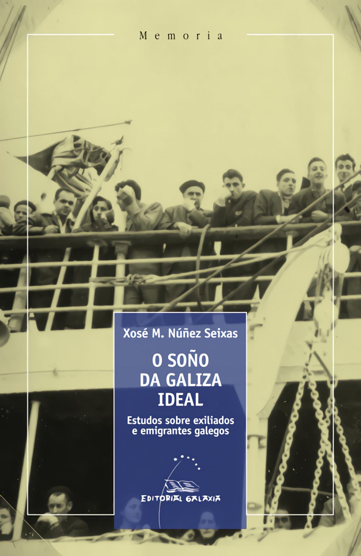 O SOÑO DA GALIZA IDEAL