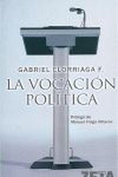 LA VOCACION POLITICA