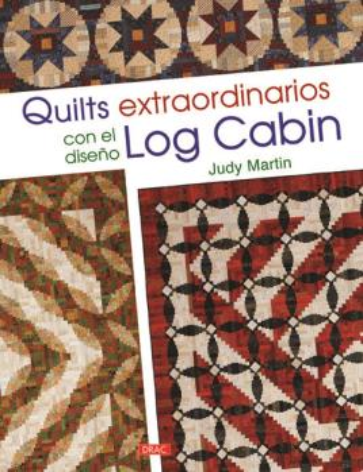 Quilts extraordinarios con diseño log cabin 9788498745443