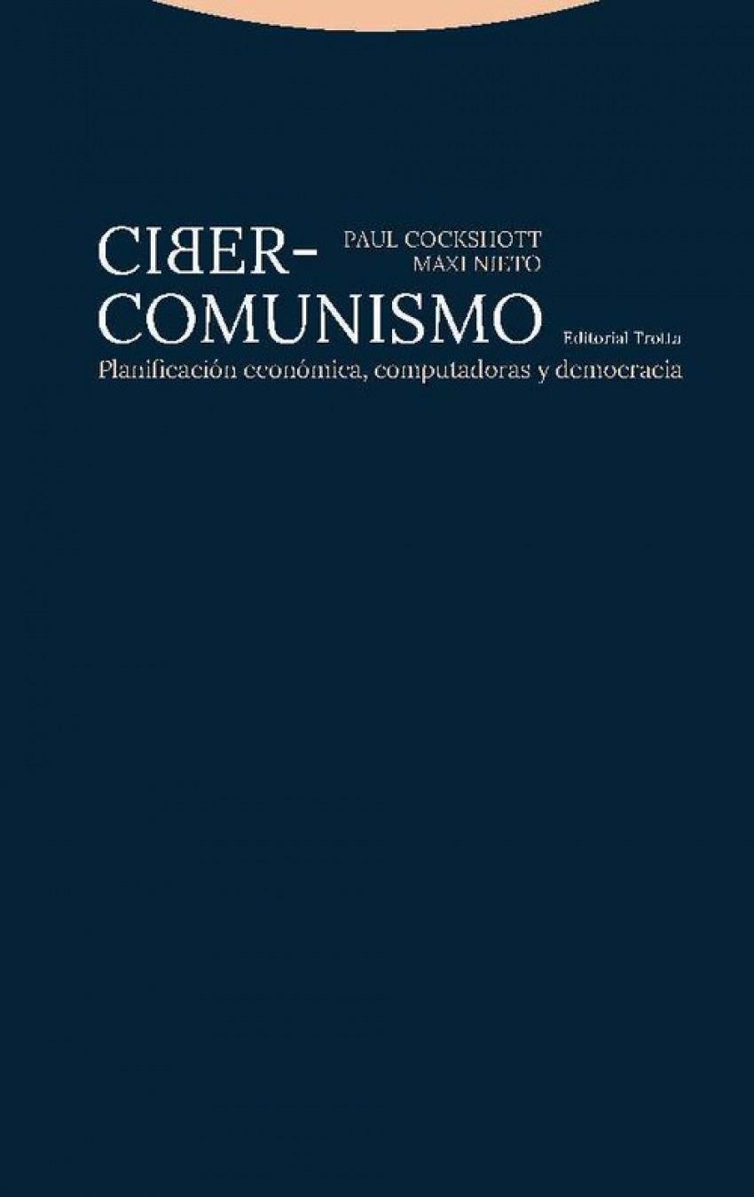 CIBER-COMUNISMO PLANIFICACIóN ECONóMICA, COMPUTADORAS Y DEMO