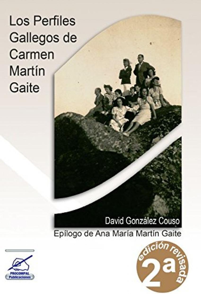 (2ª) LOS PERFILES GALLEGOS DE CARMEN MARTIN GAITE
