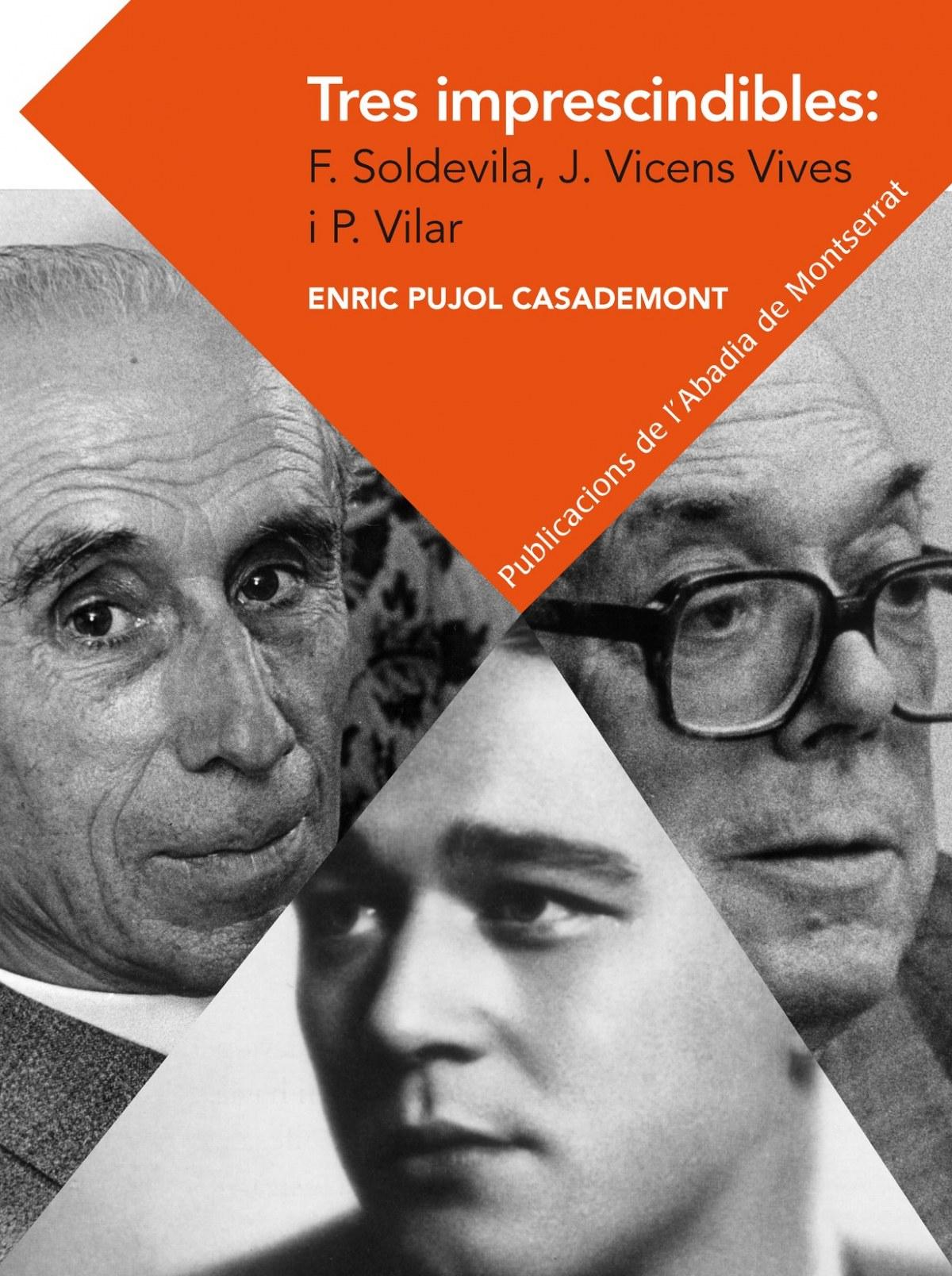 Tres imprescindibles: Sodevila, Vicens Vives i Vilar